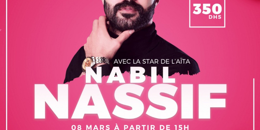 Vente privée du 8mars avec la star du Aïta Nabil Nassif au sofitel royal bay